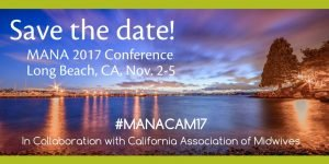 2017 MANA Conference @ Long Beach | California | United States